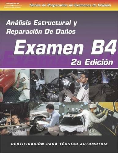 9781401891312: ASE Collision Test Prep Series -- Spanish Version, 2E (B4): Structural Analysis and Damage Repair