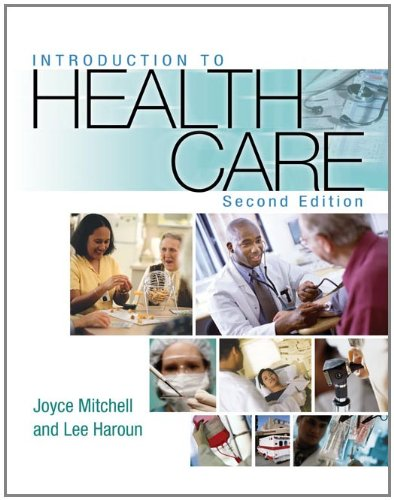 Introduction to Health Care: Joyce Mitchell, Lee