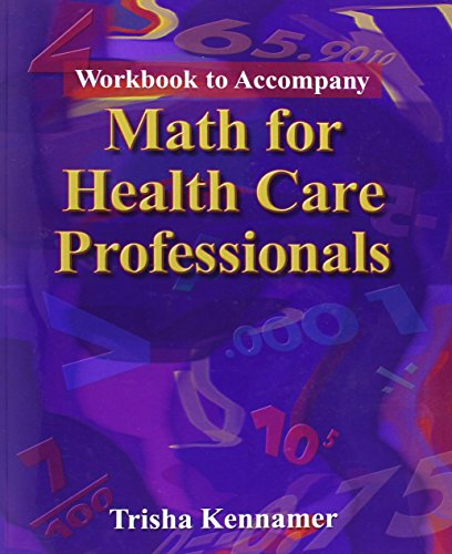 9781401891794: Math for Health Care Professionals, Workbook to Accompany (Applied Mathematics)