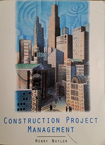 9781401892227: Construction Project Management: Planning and Scheduling