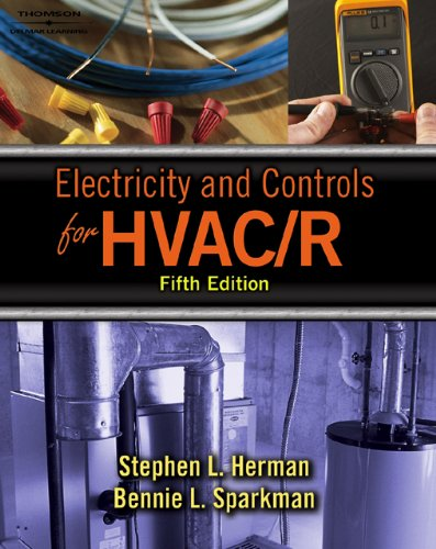 Electricity and Controls for HVAC-R: Stephen L. Herman;
