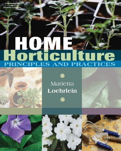 9781401896355: Home Horticulture: Principles and Practices