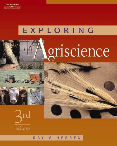 Exploring Agriscience (1401896448) by Ray V Herren