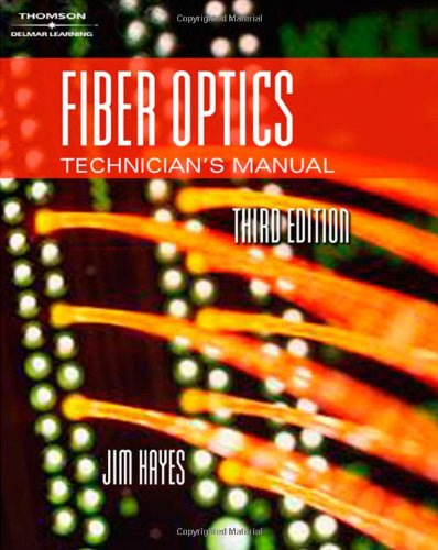 9781401896997: Fiber Optics Technician's Manual