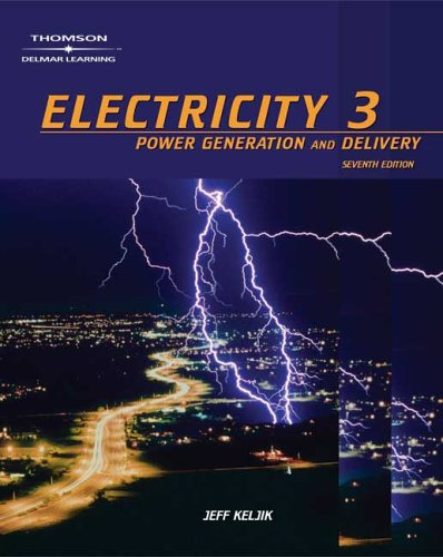 9781401897208: Electricity 3: Power Generation, and Delivery (v. 3)