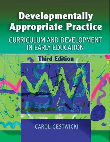 9781401898168: Developmentally Appropriate Practice: Curriculum and Development in Early Education