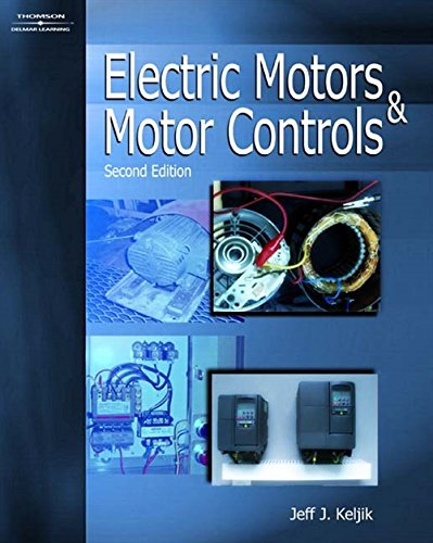 Electric Motors & Motor Controls: Keljik, Jeff