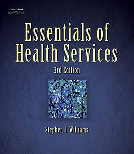 9781401899318: Essentials of Health Services (Delmar Series in Health Services Administration)