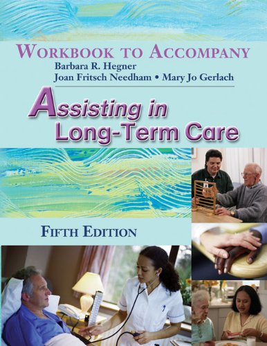 9781401899554: Workbook for Hegner/Gerlach's Assisting in Long-Term Care, 5th