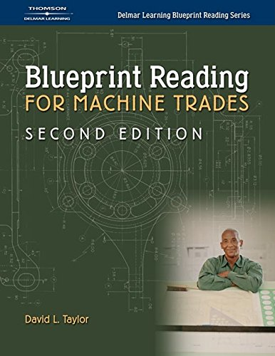 9781401899981: Blueprint Reading for Machine Trades (Delmar Learning Blueprint Reading)