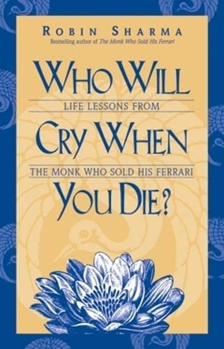9781401900120: Who Will Cry When You Die?