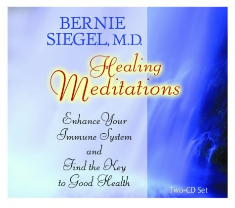 9781401901424: Healing Meditations: Enhance Your Immune System and Find the Key to Good Health (Healthy Living Audio)