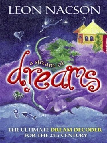 A Stream of Dreams: Leon Nacson