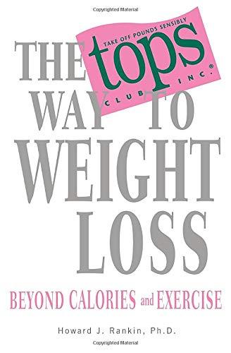The TOPS Way to Weight Loss: Howard Rankin