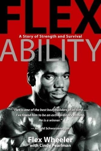9781401901745: Flex Ability: A Story of Strength and Survival