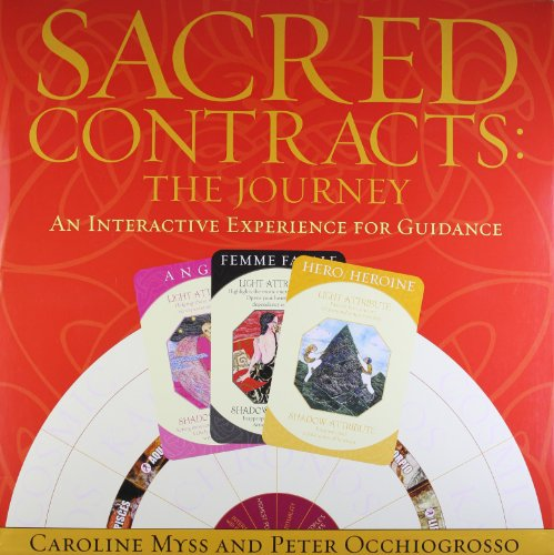 9781401901868: Sacred Contracts: The Journey: An Interactive Experience For Guidance: The Journey - An Interactive Tool for Guidance