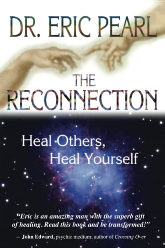 9781401902100: The Reconnection: Heal Others, Heal Yourself