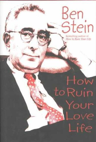 9781401902858: How to Ruin Your Love Life