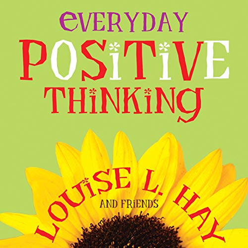 Everyday Positive Thinking: Hay, Louise