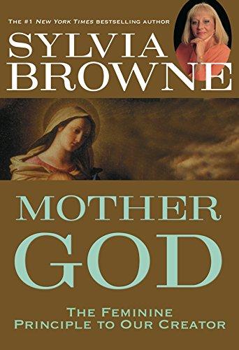 Mother God: Sylvia Browne