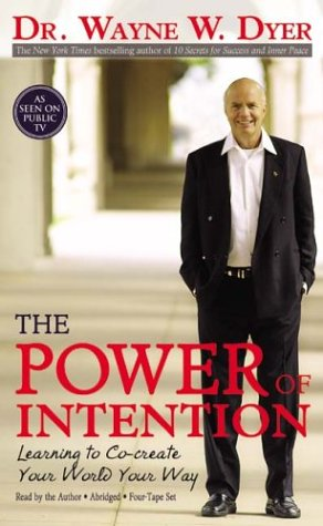 9781401903152: The Power of Intention : Learning to Co-Create Your World Your Way