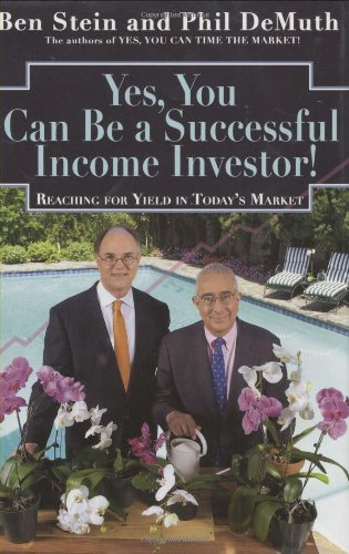 Yes, You Can Become A Successful Income: Benjamin Stein, Phil
