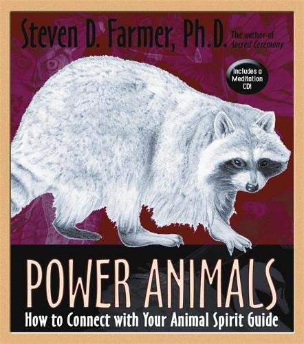 Power Animals: Farmer, Steven D.