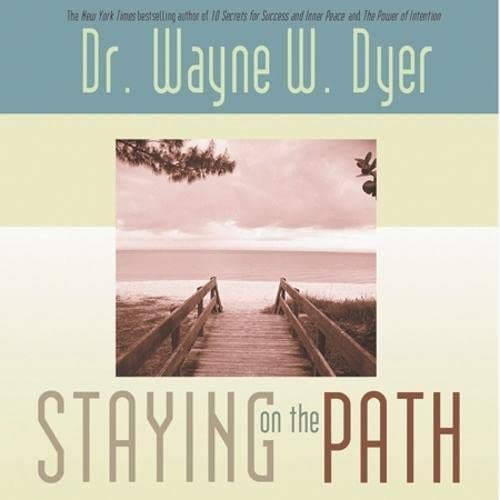 9781401903497: Staying on the Path (Hay House Lifestyles)