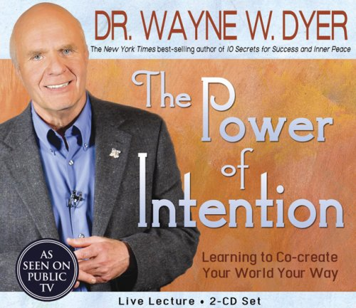 9781401903558: The Power of Intention 2-CD Set: Learning to Co-Create Your World Your Way
