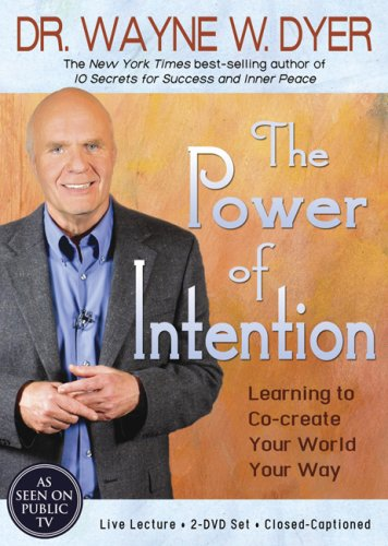 9781401903565: The Power of Intention: Learning to Co-create Your World Your Way