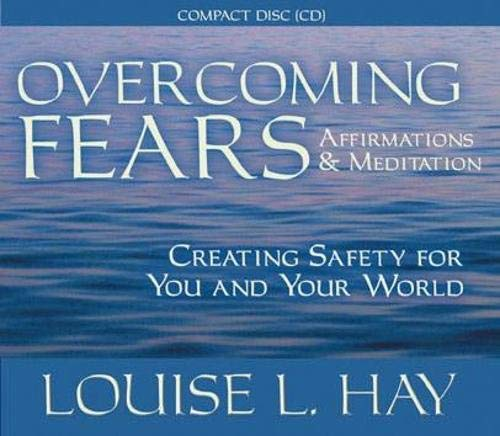 9781401904012: Overcoming Fears: Affirmations and Meditation Creating Safety for You and Your World