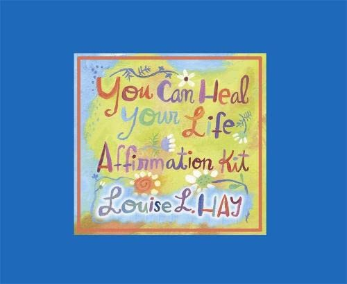 You Can Heal Your Life Affirmations Kit: Hay, Louise