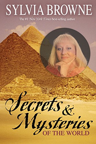 Secrets & Mysteries of the World: Browne, Sylvia