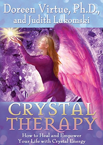 9781401904678: Crystal Therapy: How to Heal and Empower Your Life with Crystal Energy