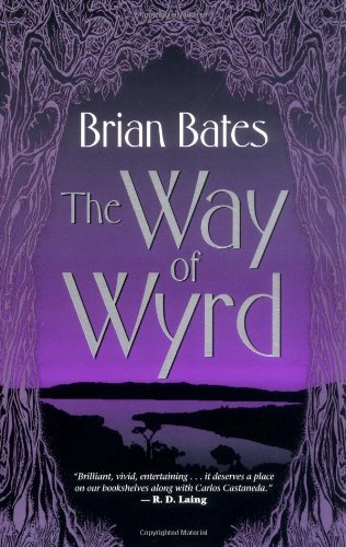 9781401905019: The Way Of Wyrd: Tales Of An Anglo-Saxon Sorcerer