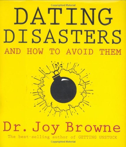 9781401905248: Dating Disasters and How to Avoid Them