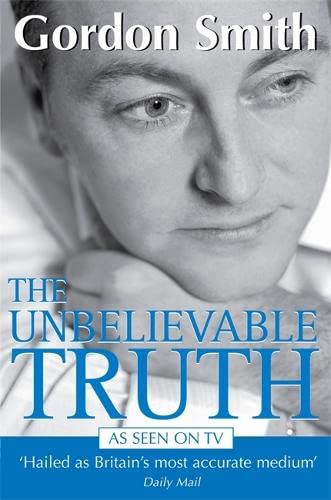 9781401905491: The unbelievable truth