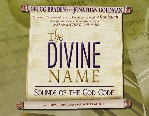 The Divine Name (_AV): Braden, Gregg