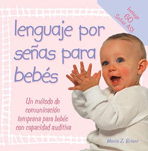 Lenguaje Por Senas Para Bebes: (Baby Sign: Monta Briant