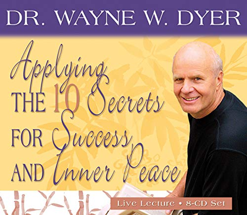 9781401906504: Applying the 10 Secrets of Success and Inner Peace