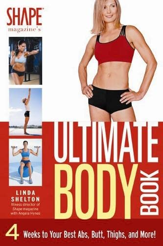 9781401907099: The Ultimate Body Book: 4 Weeks to Your Best Abs, Butt, Thighs, and More!
