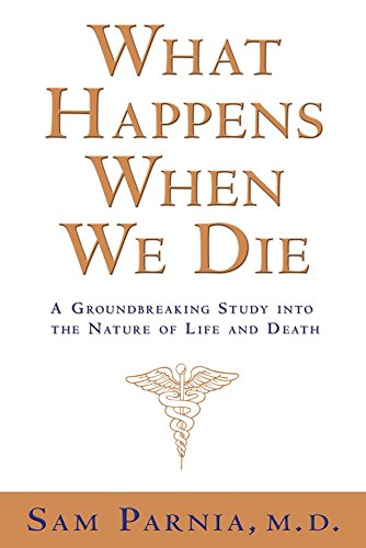 9781401907112: What Happens When We Die?: A Groundbreaking Study into the Nature of Life and Death