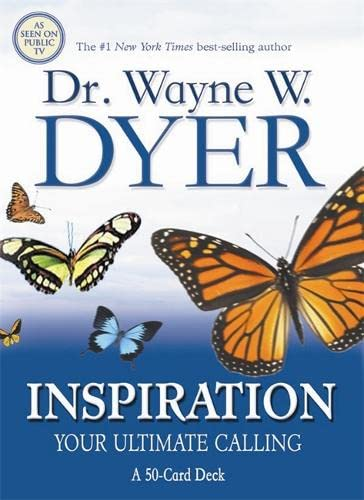 Inspiration Cards: Your Ultimate Calling: A 50-Card Deck plus Dear Friends card: Dyer, Dr. Wayne W.