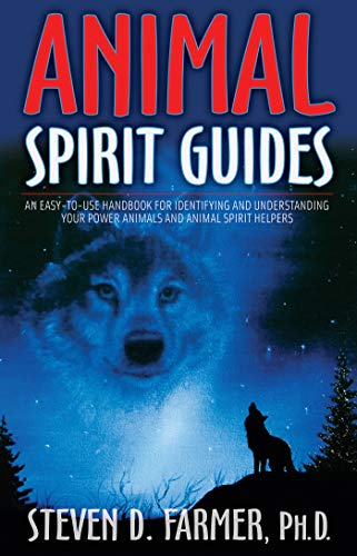 9781401907334: Animal Spirit Guides: An Easy-to-Use Handbook for Identifying and Understanding Your Power Animals and Animal Spirit Helpers