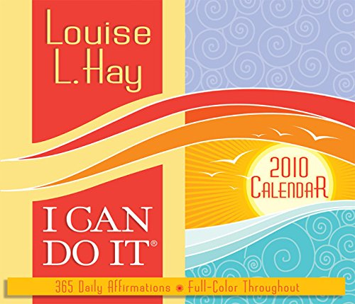 I Can Do It 2010 Calendar: 365 Daily Affirmations: Hay, Louise