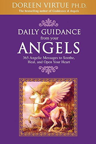 9781401907747: Daily Guidance from Your Angels: 365 Angelic Messages to Soothe, Heal, and Open Your Heart