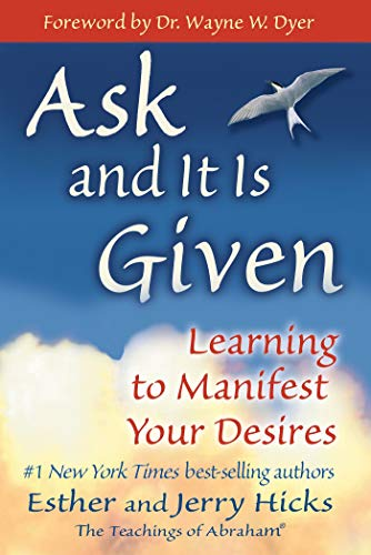 9781401907990: Ask and It Is Given: Learning to Manifest Your Desires