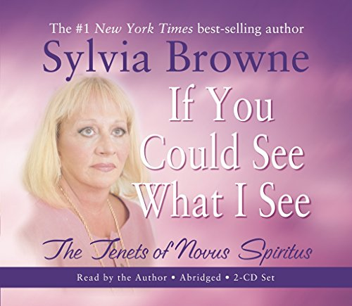9781401908942: If You Could See What I See: The Tenets of Novus Spiritus