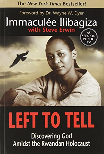 9781401908973: Left to Tell: Discovering God Amidst the Rwandan Holocaust