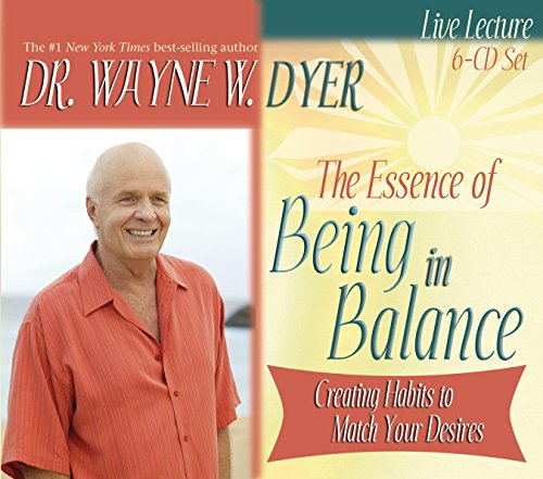 9781401910693: The Essence of Being in Balance: Creating Habits to Match Your Desires (6 CD Set)